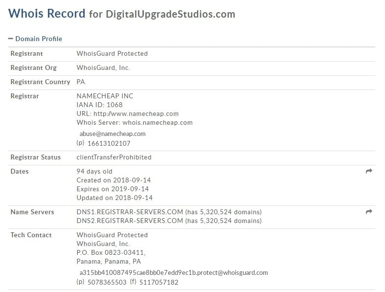 Whois record for digitalupgradestudios.com (you can check it out yourself at http://whois.domaintools.com/digitalupgradestudios.com)